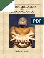 118859001 Historia Verdadera Del Mexico Profundo