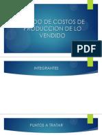 Equipo4 Estadodecostosdeproducciondelovendido 140316011128 Phpapp02