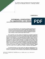 Lectura Intereses, Conflictos y Poder Las Organizaciones Como Sistemas Políticos (1)