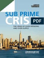 The Sub Prime Crisis