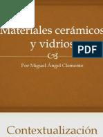 materialescermicosyvidrios-110322113233-phpapp02