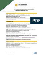 Agenda Actividades Destacadas. Del 14 al 30 de junio de 2014. Fundación Caja Mediterráneo