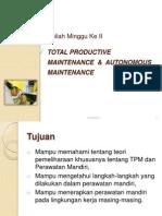 Total Productive Maintenance  &  Autonomous Maintenance