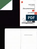 Ilie Rad - Documentarea in Jurnalism (Part 1)