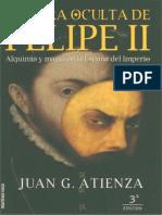 1Atienza Juan G - La Cara Oculta de Felipe II