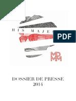 Dossier de Presse His Majesty- 2014