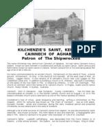 Kilchenzie's Saint - Kenneth, Cainnech of Aghaboe