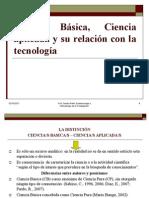 Ciencia Basica, Aplicada y Tecnologia