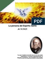 Quien Es El Espiritu Santo Jn 14.16-21