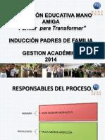 Sie Mano Amiga 2014 Induccion a Padres de Familia