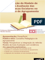 Integração do Modelo de Auto-Avaliação das Bibliotecas Escolares no contexto de Agrupamento