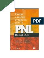 Cómo cambiar creencias con la PNL - DILTS, Robert.pdf