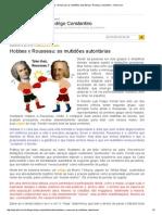 Hobbes x Rousseau_ as Multidões Autoritárias _ Rodrigo Constantino - VEJA