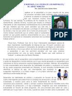 (9) ¨A LOUCURA DOS NORMAIS, (LA LOCURA DE LOS NORMALES),¨  DE JORGE MENEZES