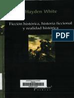 Hayden White Ficcion Historica Historia Ficcional y Realidad Historica
