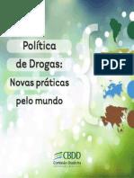Política de Drogas Novas Práticas Pelo Mundo