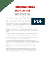 Antropologia Chilena - Ricardo E. Latcham
