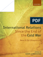 International Relations Since the End of the Cold War New and Old Dimensions