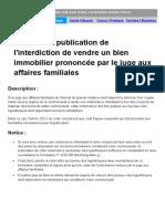 Comprendrechoisir Demande Publication Interdiction Vendre Bien Immo Par Le Juge Familial