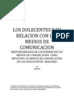 Los Dolecentes y Su Relacion Con Los Medios de Comunicacion