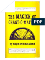 Raymond Buckland - The Magick of Chant-o-matics