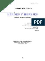 Heroes y Herejes (a Partir Del Renacimiento)
