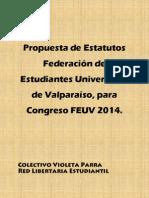 Propuesta Estatutos FEUV 2014 - Colectivo Violeta Parra, Red Libertaria Estudiantil