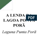 A Lenda Da Lagoa Ponta Porã