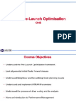 UMTS Pre-Launch Optimization