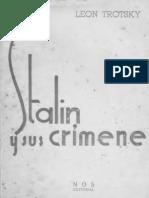 Stalin y Sus Crímenes. LEON TROTSKY. Traducción Directa Del Ruso