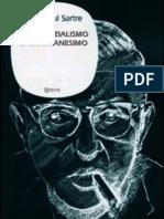 Sartre l'Esistenzialismo è Un Umanismo