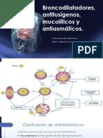 Broncodilatadores, Antitusígenos, Mucolíticos y Antiasmáticos (1)