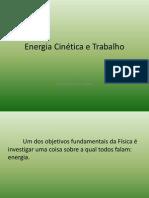 Energia Cinética e Trabalho