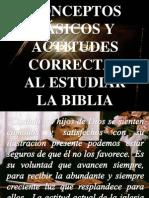 1. Conceptos Básicos y Actitudes Correctas Al Estudiar La Biblia