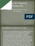 Values Development Framework.pptx Johnny Power Point