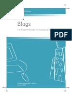 Blogs e a Fragmentação Do Espaço Público 20110824-Rodrigues_catarina_blogs_fragmentacao_espaco_publico