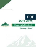 Ben Lippen Elementary School Student Life Handbook 2014-2015
