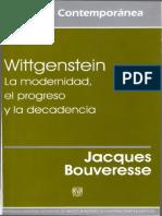 Wittgenstein - La Modernidad, El Progreso y La Decadencia - Jacques Bouveresse