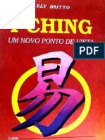Ely Britto - I Ching - Um Novo Ponto de Vista