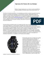 Pasado, Presente Y Opciones De Futuro De Los Relojes