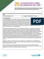 Diseño de Estrategia de comunicación para la difusión de mensajes claves en el contexto del 25 Aniversario de la Convención sobre los Derechos del Niño