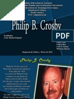 Grupo 3, Philip Crosby. Lic. Haiskel Delgado. Calidad y Gestion Ambiental Organizacional. Listo