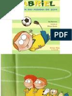 Gabriel e a Copa Do Mundo de 2014