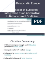 Christian Democratic Europe the Concept of European Integration as an Alternative to Nationalism & Stalinism-Amalia