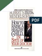 Des enfants sains même sans médecin