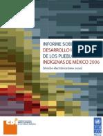Informe Desarrollo Humano Pueblos Indigenas Mexico 2006