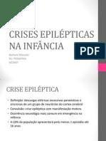 Crises Epilépticas Na Infância
