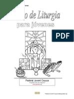 Curso de Liturgia Para Jóvenes - Pastoral Juvenil Coyuca - Arquidiócesis de Acapulco