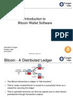 Bitcoin Wallets by Johnathan Corgan