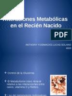 alteracionesdelmetabolismoenelreciennacido-110923105430-phpapp02